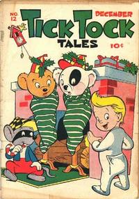 Cover Thumbnail for Tick Tock Tales (Magazine Enterprises, 1946 series) #12