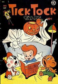 Cover Thumbnail for Tick Tock Tales (Magazine Enterprises, 1946 series) #27