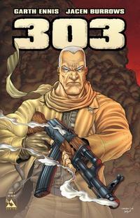Cover Thumbnail for Garth Ennis' 303 (Avatar Press, 2004 series) #1 [Cover A]