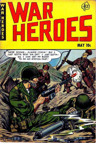 Cover for War Heroes (Ace Magazines, 1952 series) #1