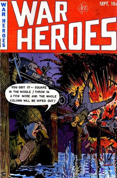 Cover for War Heroes (Ace Magazines, 1952 series) #3