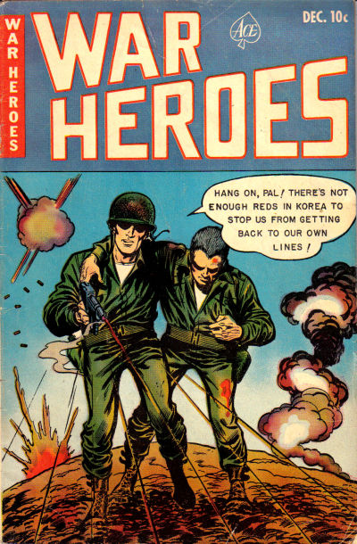Cover for War Heroes (Ace Magazines, 1952 series) #6