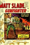 Cover for Matt Slade, Gunfighter (Marvel, 1956 series) #1