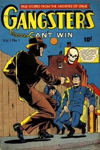 Cover Thumbnail for Gangsters Can't Win (D.S. Publishing, 1948 series) #v1#1