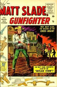 Cover Thumbnail for Matt Slade, Gunfighter (Marvel, 1956 series) #1