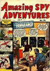 Cover for Amazing Spy Adventures (Bell Features, 1951 series) #26