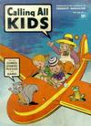 Cover for Calling All Kids (Parents' Magazine Press, 1945 series) #1