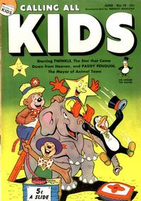 Cover Thumbnail for Calling All Kids (Parents' Magazine Press, 1945 series) #19