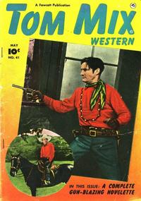 Cover Thumbnail for Tom Mix Western (Fawcett, 1948 series) #41
