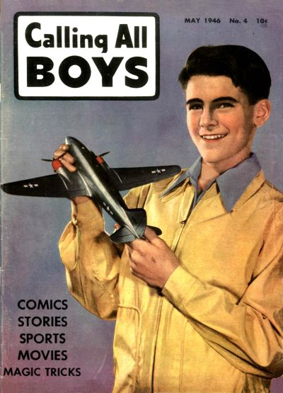 Cover for Calling All Boys (Parents' Magazine Press, 1946 series) #4