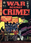Cover for War Against Crime! (EC, 1948 series) #8