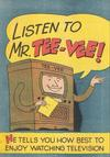 Cover for Listen to Mr. Tee-Vee (Edison Electric Institute, 1953 series) #[nn]