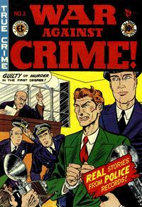 Cover Thumbnail for War Against Crime! (EC, 1948 series) #2