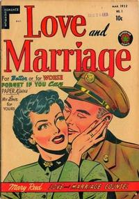 Cover Thumbnail for Love and Marriage (Superior Publishers Limited, 1952 series) #1