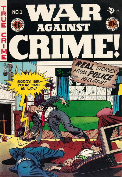 Cover for War Against Crime! (EC, 1948 series) #1