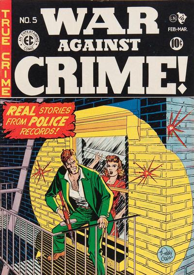 Cover for War Against Crime! (EC, 1948 series) #5