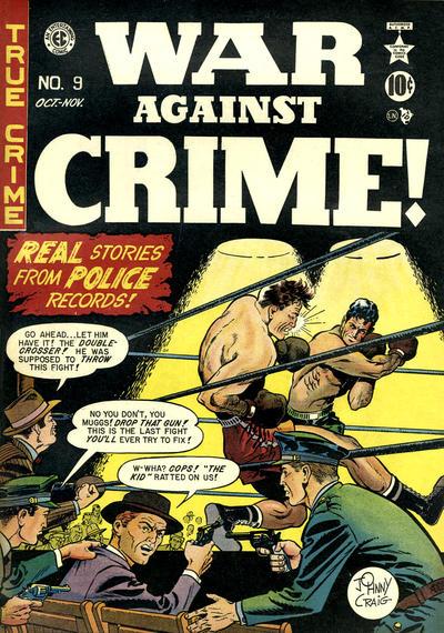 Cover for War Against Crime! (EC, 1948 series) #9