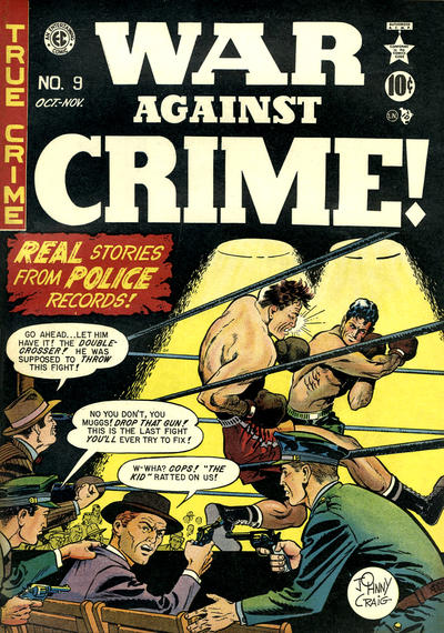 Cover for War Against Crime! (EC, 1948 series) #9
