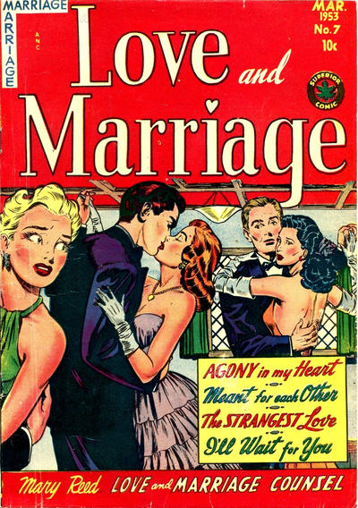 Cover for Love and Marriage (Superior, 1952 series) #7