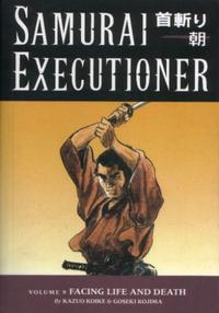 Cover Thumbnail for Samurai Executioner (Dark Horse, 2004 series) #9 - Facing Life and Death