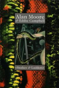 Cover Thumbnail for Snakes and Ladders (Eddie Campbell Comics, 2001 series)