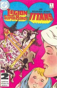 Cover Thumbnail for La Légion des Super Héros et les Nouveaux Jeunes Titans (Editions Héritage, 1984 series) #7