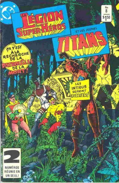 Cover for La Légion des Super Héros et les Nouveaux Jeunes Titans (Editions Héritage, 1984 series) #8