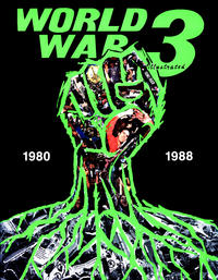 Cover Thumbnail for World War 3 Illustrated: 1980-1988 (Fantagraphics, 1989 series)