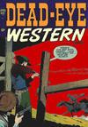 Cover for Dead-Eye Western Comics (Hillman, 1948 series) #v3#1