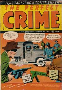 Cover Thumbnail for The Perfect Crime (Cross Publications, 1949 series) #1