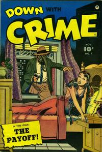 Cover Thumbnail for Down with Crime (Fawcett, 1952 series) #7