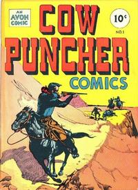 Cover Thumbnail for Cow Puncher Comics (Avon, 1947 series) #1