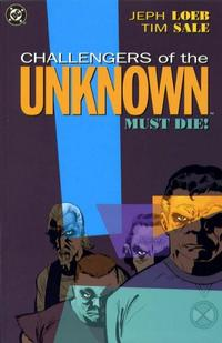 Cover Thumbnail for Challengers of the Unknown Must Die (DC, 2004 series)