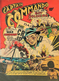 Cover Thumbnail for Capt. Commando Comics [Captain Commando and the Boy Soldiers] (F.E. Howard Publications, 1945 series)
