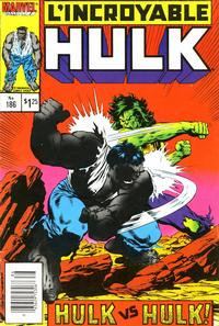 Cover Thumbnail for L' Incroyable Hulk (Editions Héritage, 1968 series) #186