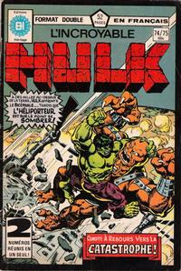 Cover Thumbnail for L'Incroyable Hulk (Editions Héritage, 1968 series) #74/75