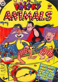 Cover Thumbnail for Frisky Animals (Star Publications, 1951 series) #49