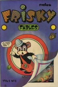 Cover Thumbnail for Frisky Fables (Novelty / Premium / Curtis, 1945 series) #v1#1 [1]