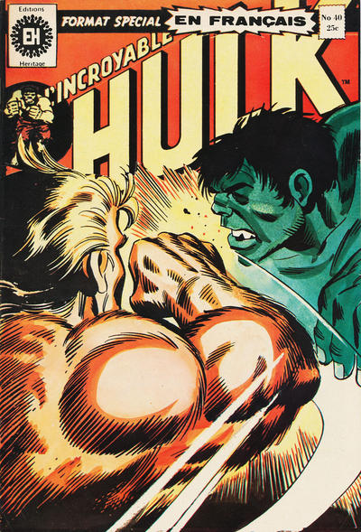 Cover for L'Incroyable Hulk (Editions Héritage, 1968 series) #40