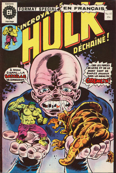 Cover for L' Incroyable Hulk (Editions Héritage, 1968 series) #47