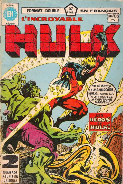 Cover for L' Incroyable Hulk (Editions Héritage, 1968 series) #104/105