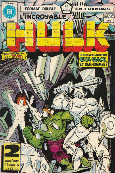 Cover for L' Incroyable Hulk (Editions Héritage, 1968 series) #106/107