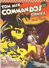 Cover for Tom Mix Commandos Comics (Ralston-Purina Company, 1942 series) #12