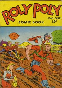 Cover Thumbnail for Roly-Poly Comics (Green Publishing, 1945 series) #[1]