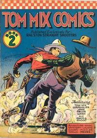 Cover Thumbnail for Tom Mix Comics (Ralston-Purina Company, 1940 series) #2