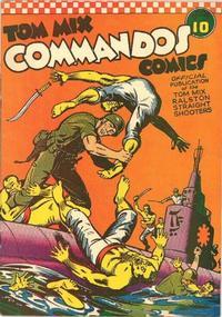 Cover Thumbnail for Tom Mix Commandos Comics (Ralston-Purina Company, 1942 series) #10