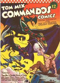 Cover Thumbnail for Tom Mix Commandos Comics (Ralston-Purina Company, 1942 series) #12