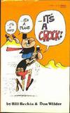 Cover for ...It's a Bird...It's a Plane...It's a Crock! (Gold Medal Books, 1982 series) #14480