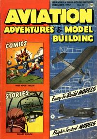 Cover Thumbnail for Aviation Adventures and Model Building (Parents' Magazine Press, 1946 series) #17
