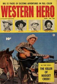 Cover Thumbnail for Western Hero (Fawcett, 1949 series) #100